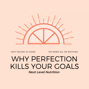 Why Perfectionism Thinking Is Keeping You Stuck