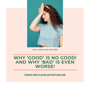Why 'good' is no good! And why 'bad' is even worse!